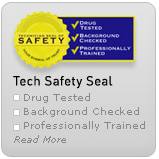 Tech Safety seal, drug tested background checked and professionally trained